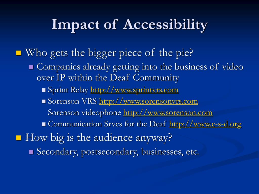 Impact of Accessibility