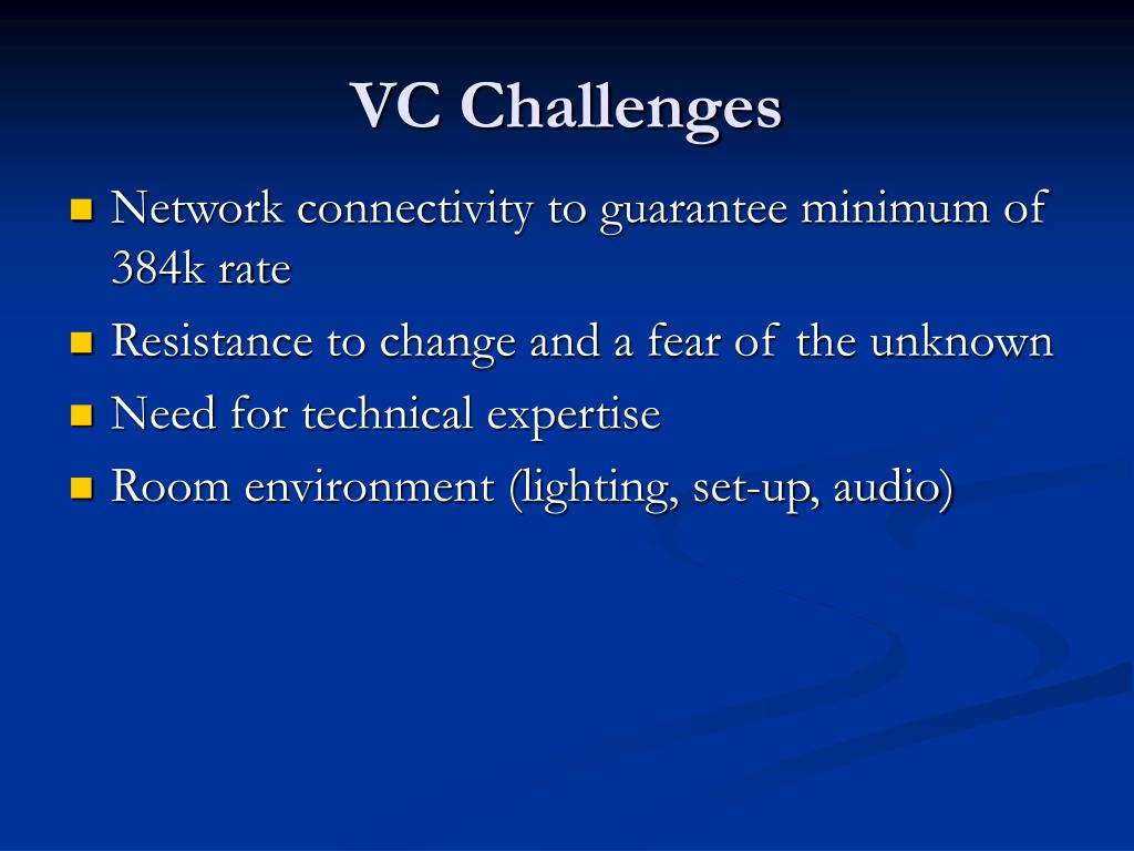 VC Challenges