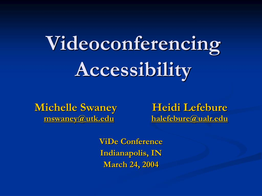 Videoconferencing Accessibility
