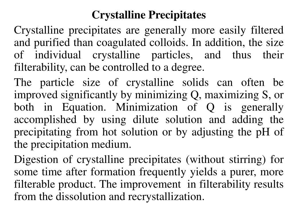 Crystalline Precipitates