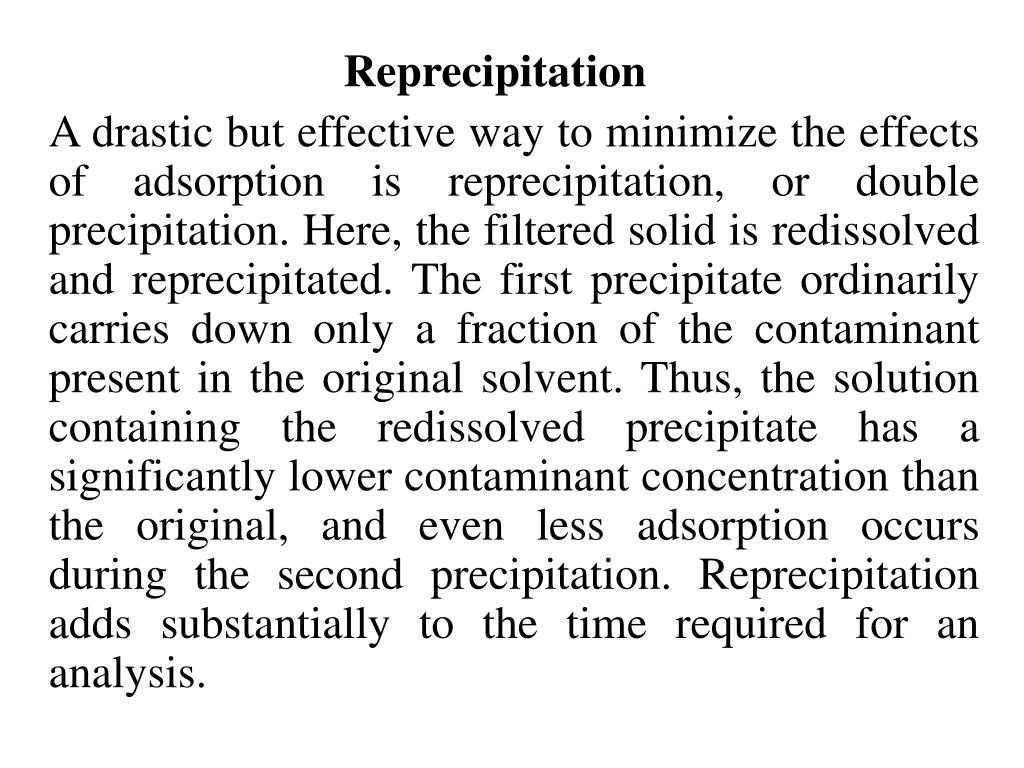 Reprecipitation