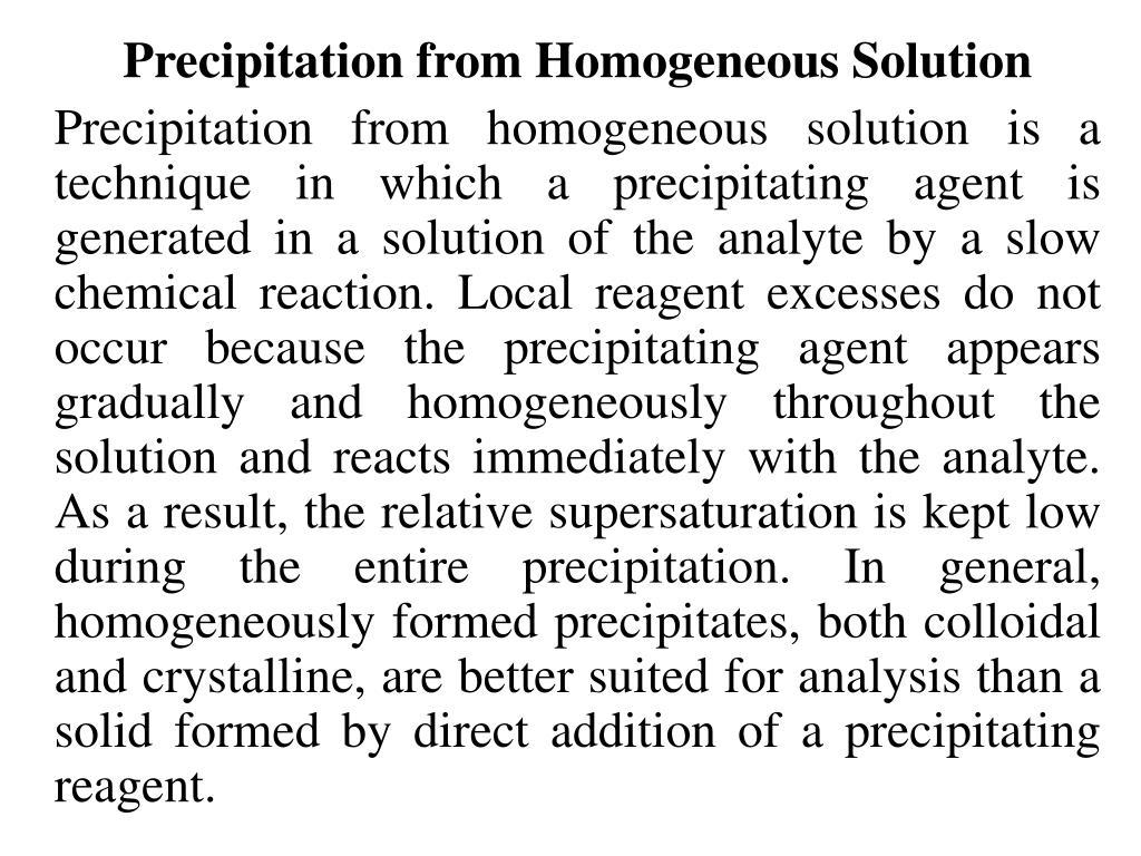 Precipitation from Homogeneous Solution