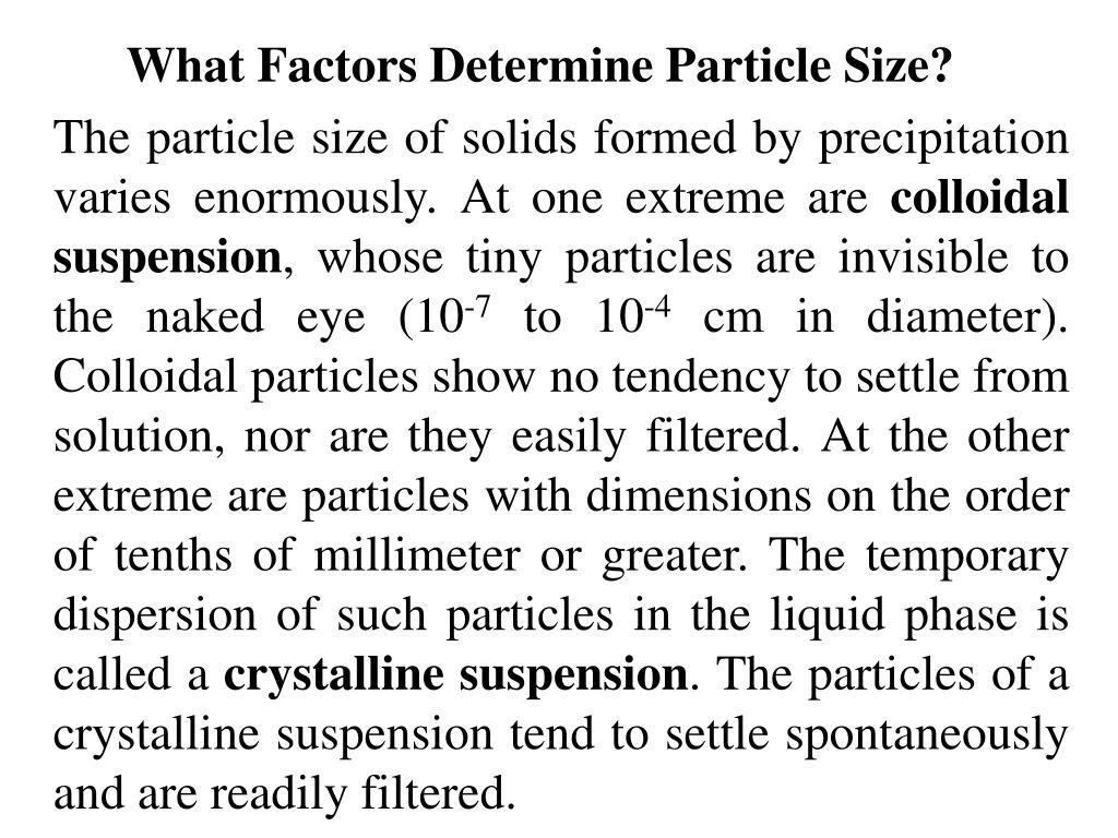 What Factors Determine Particle Size?