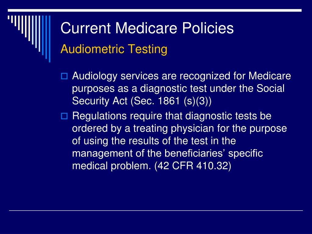 Current Medicare Policies