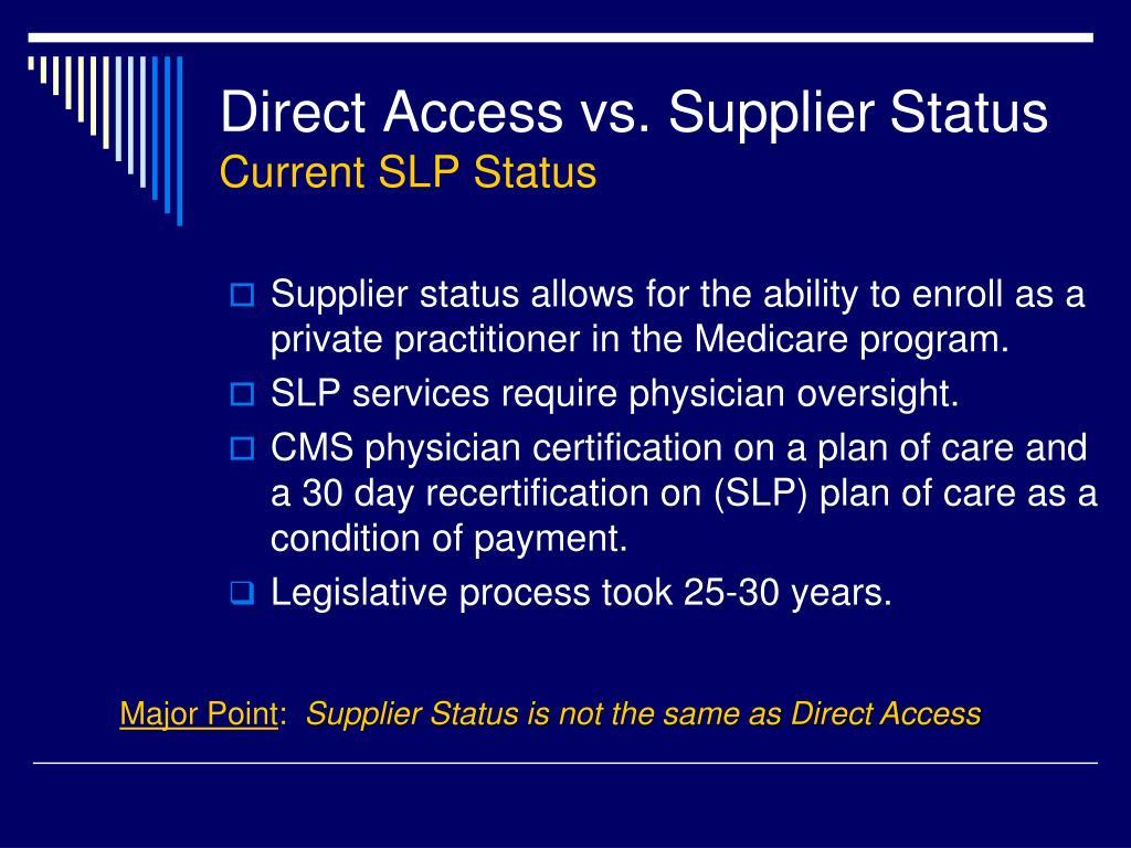 Direct Access vs. Supplier