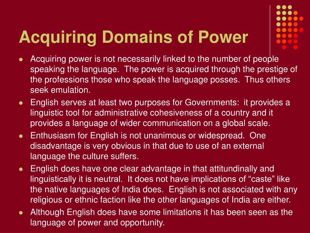 Acquiring Domains of Power