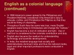 english as a colonial language continued