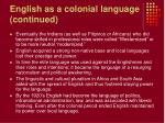 english as a colonial language continued7