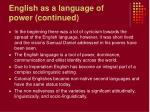 english as a language of power continued