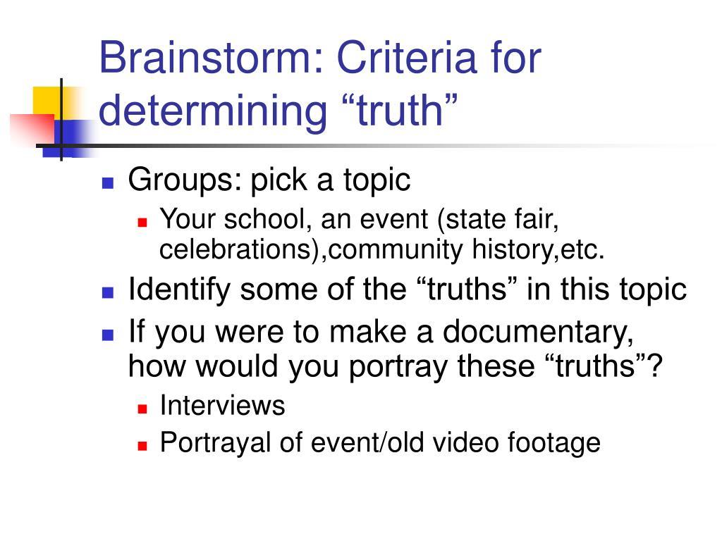 """Brainstorm: Criteria for determining """"truth"""""""