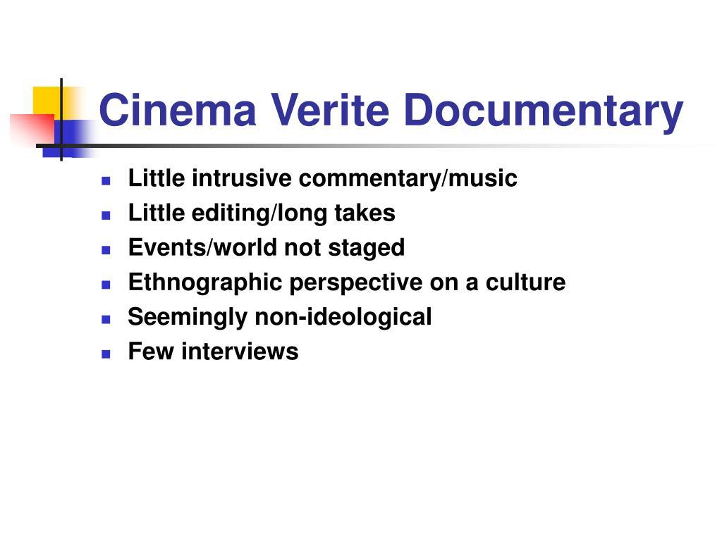 Cinema Verite Documentary