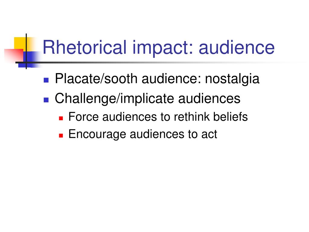 Rhetorical impact: audience