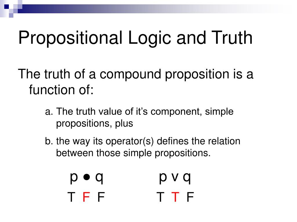 Propositional Logic and Truth