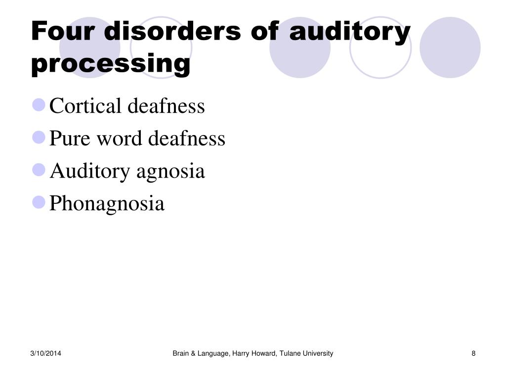 Four disorders of auditory processing