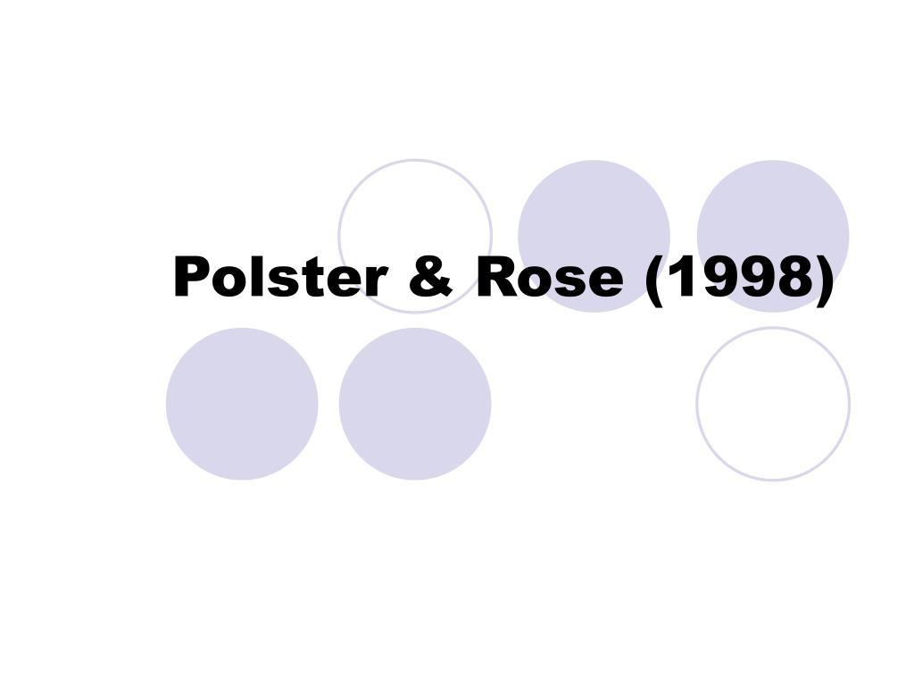 Polster & Rose (1998)