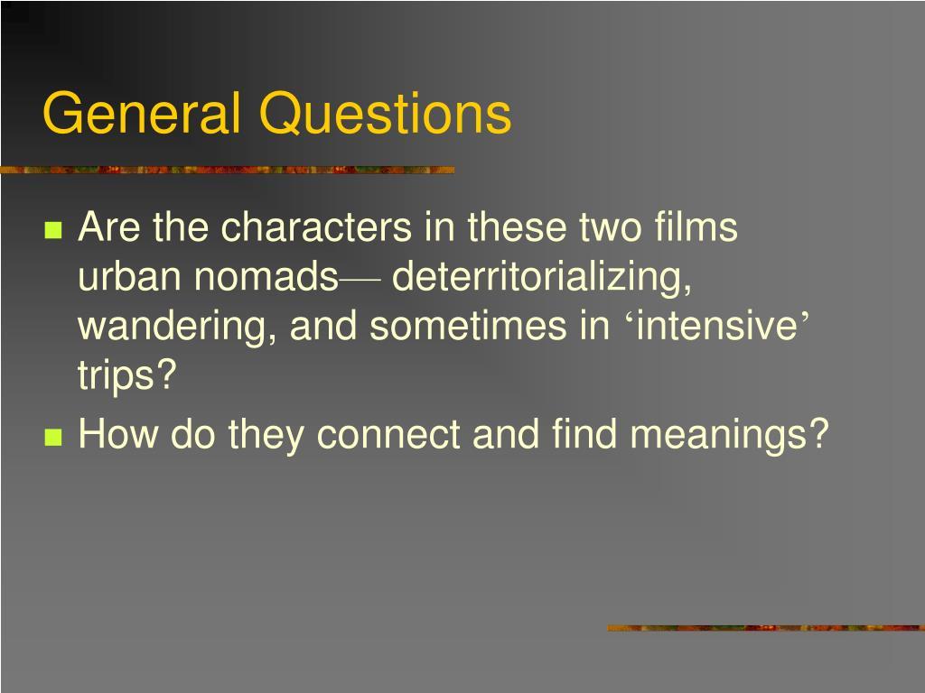 General Questions