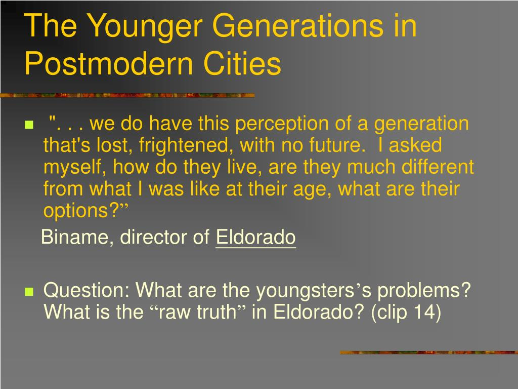 The Younger Generations in Postmodern Cities
