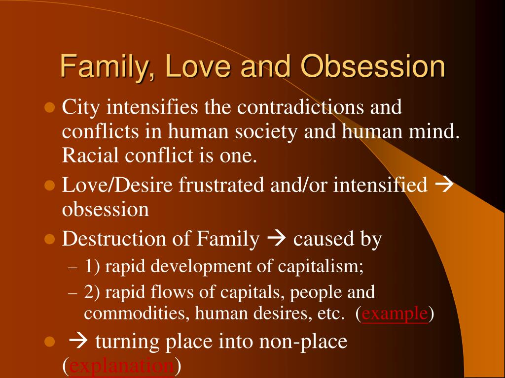 Family, Love and Obsession