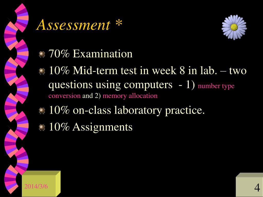 Assessment *