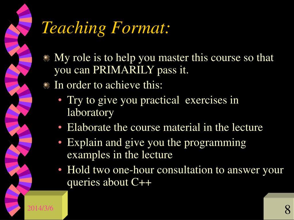 Teaching Format: