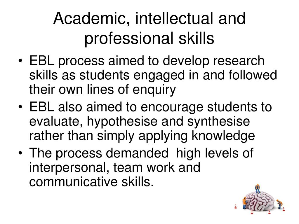 Academic, intellectual and professional skills