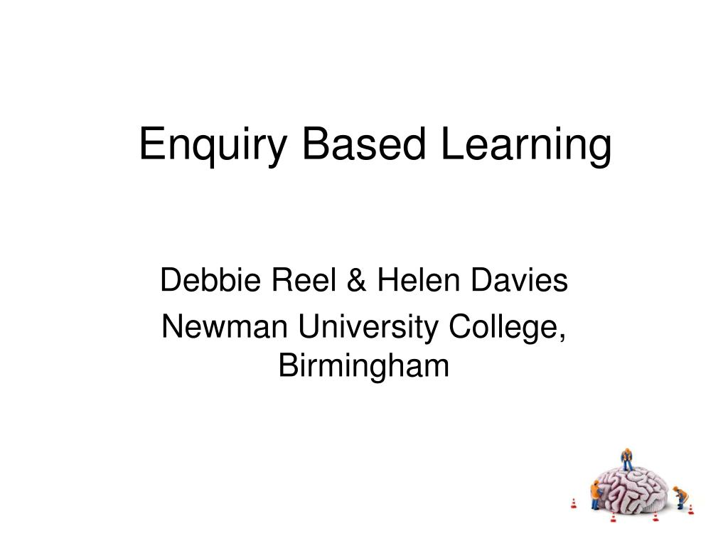 Enquiry Based Learning