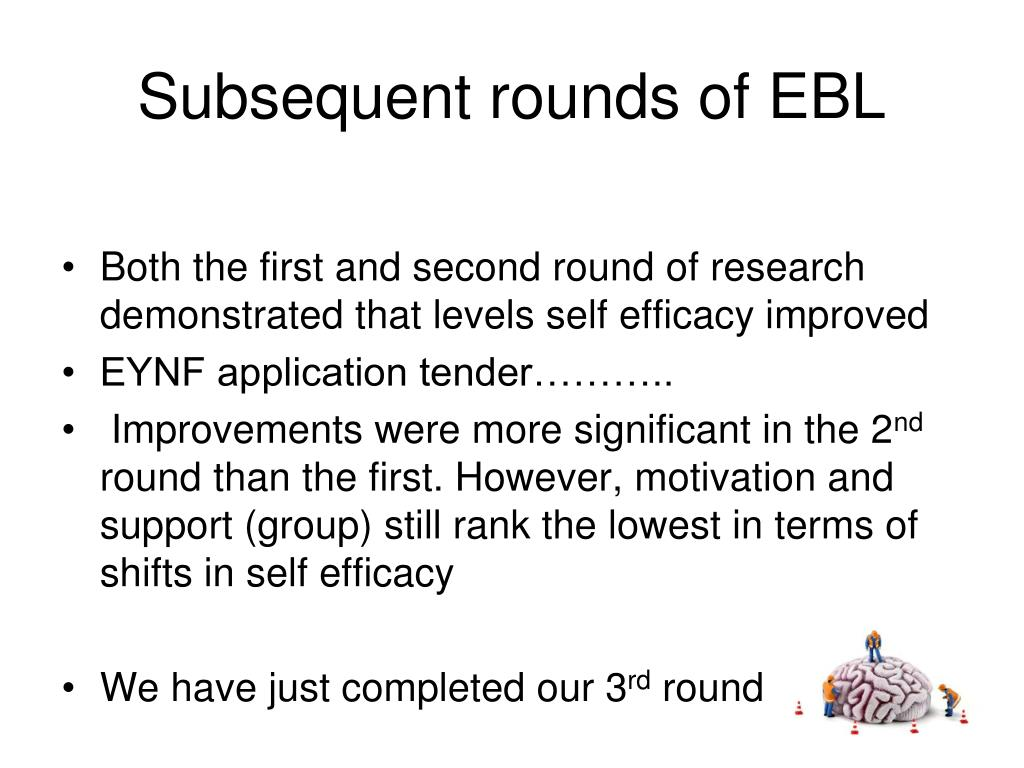 Subsequent rounds of EBL