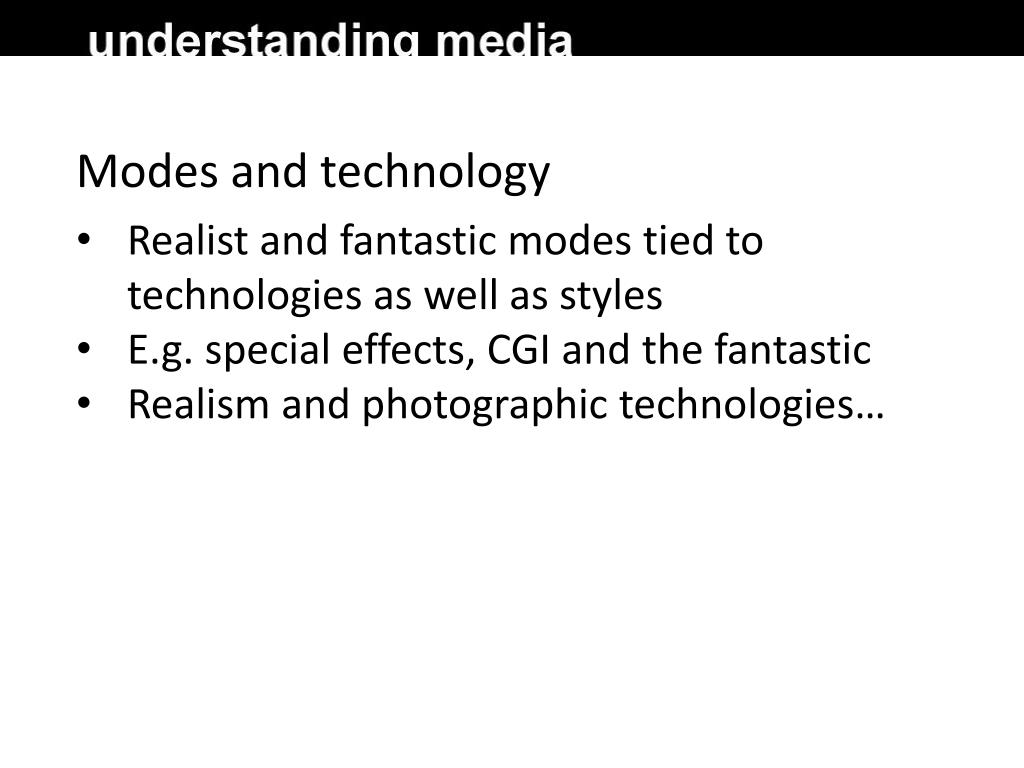 Modes and technology