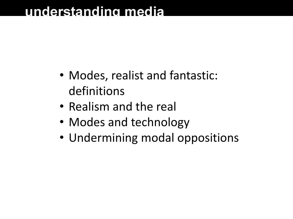 Modes, realist and fantastic: definitions