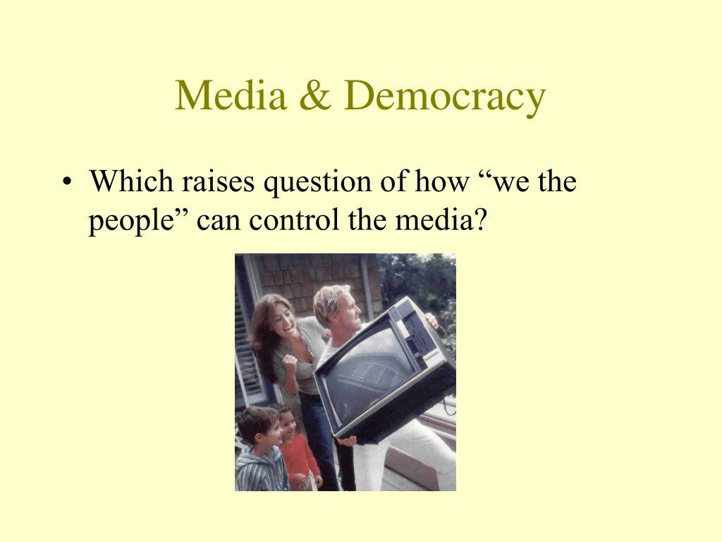 Media & Democracy