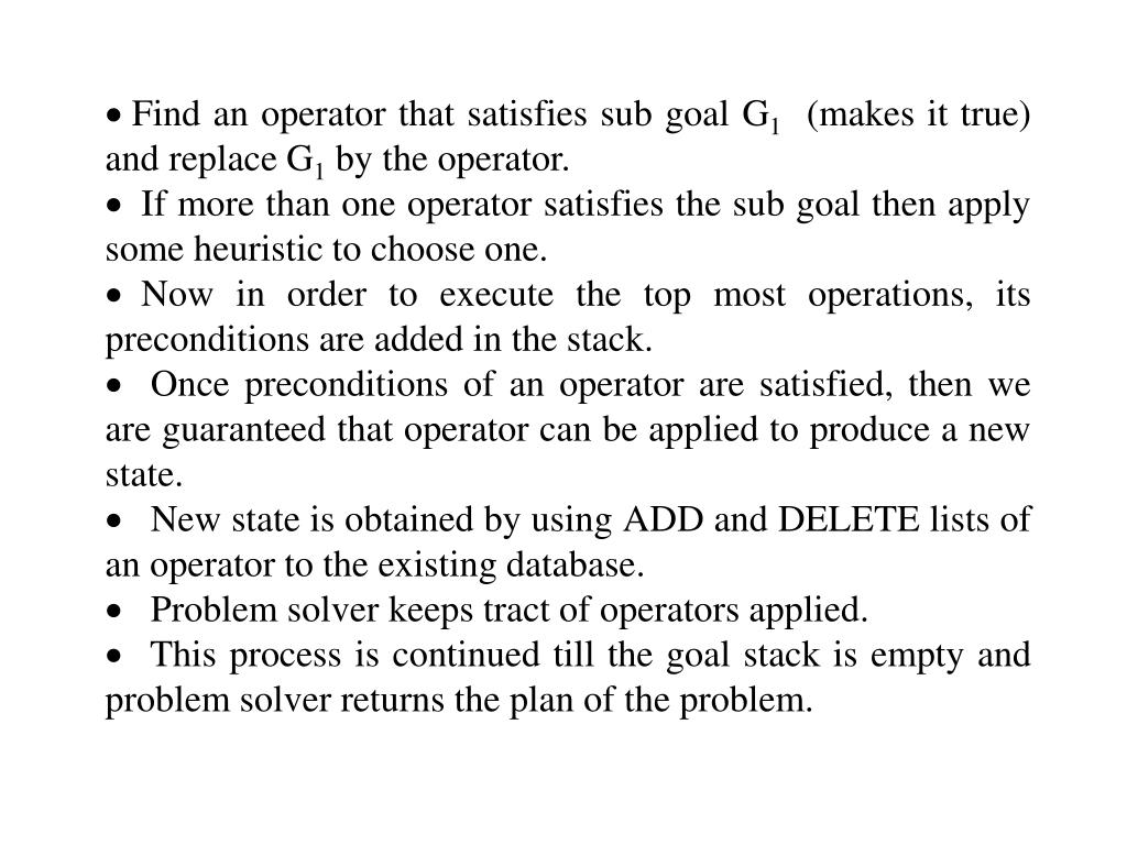 Find an operator that satisfies sub goal G