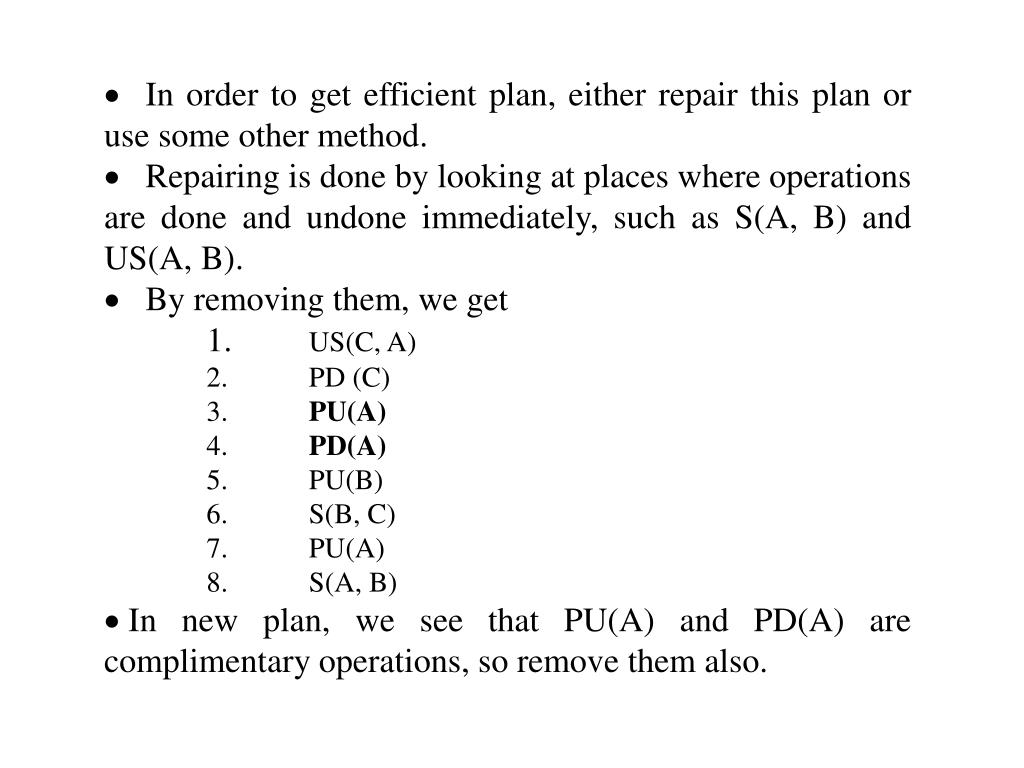 In order to get efficient plan, either repair this plan or use some other method.
