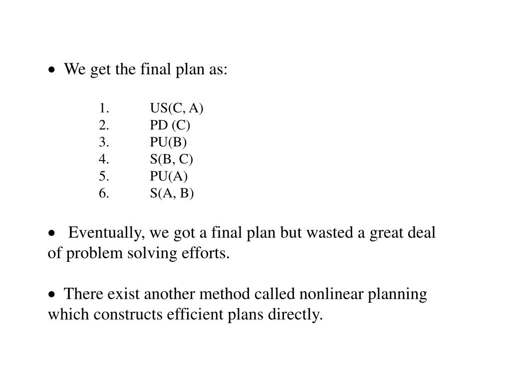 We get the final plan as: