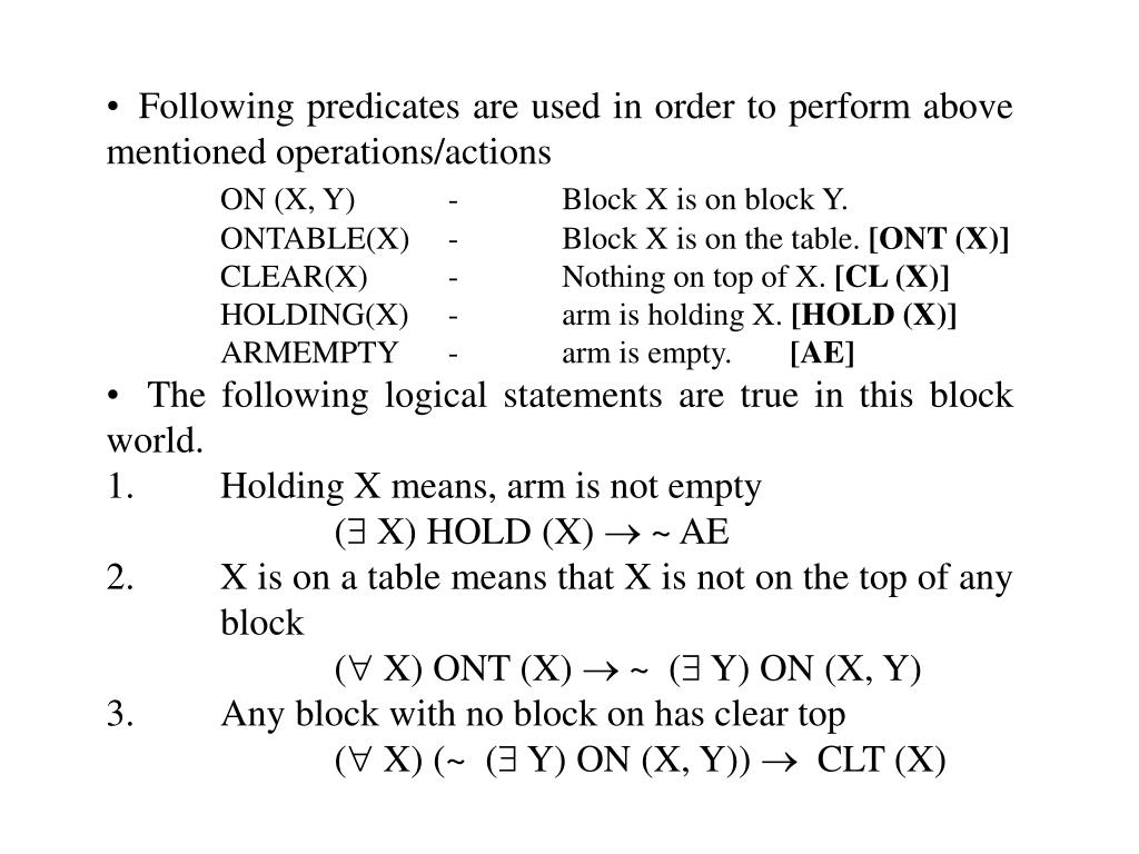 Following predicates are used in order to perform above mentioned operations/actions