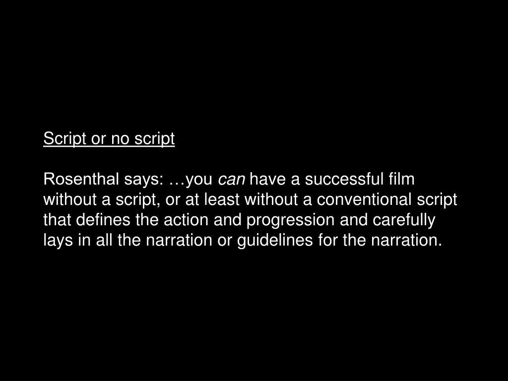 Script or no script