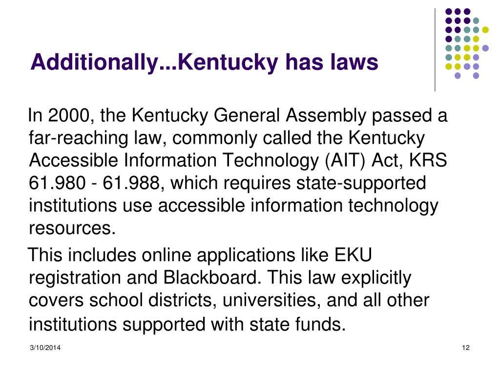 Additionally...Kentucky has laws
