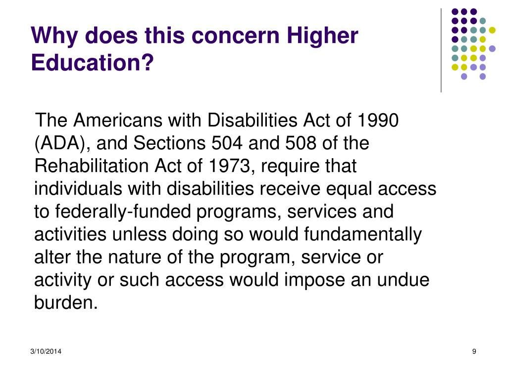 Why does this concern Higher Education?
