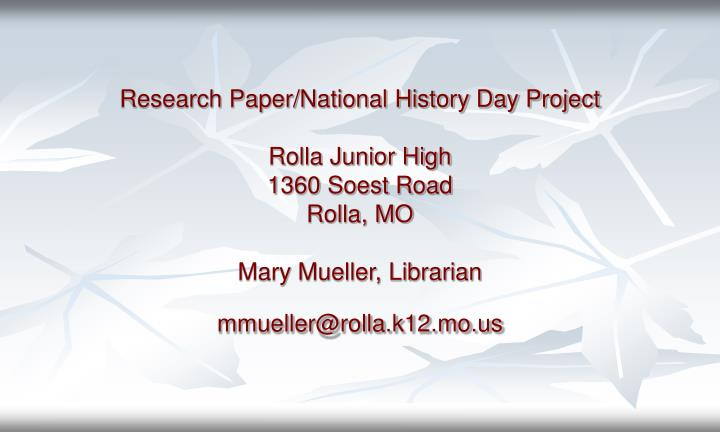 Research Paper/National History Day Project