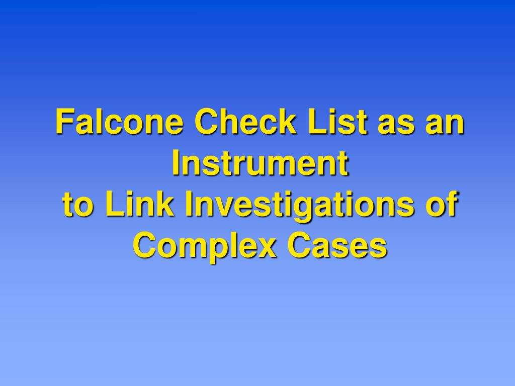 Falcone Check List as an Instrument