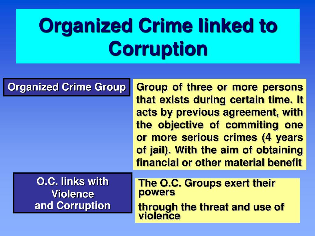 Organized Crime linked to Corruption