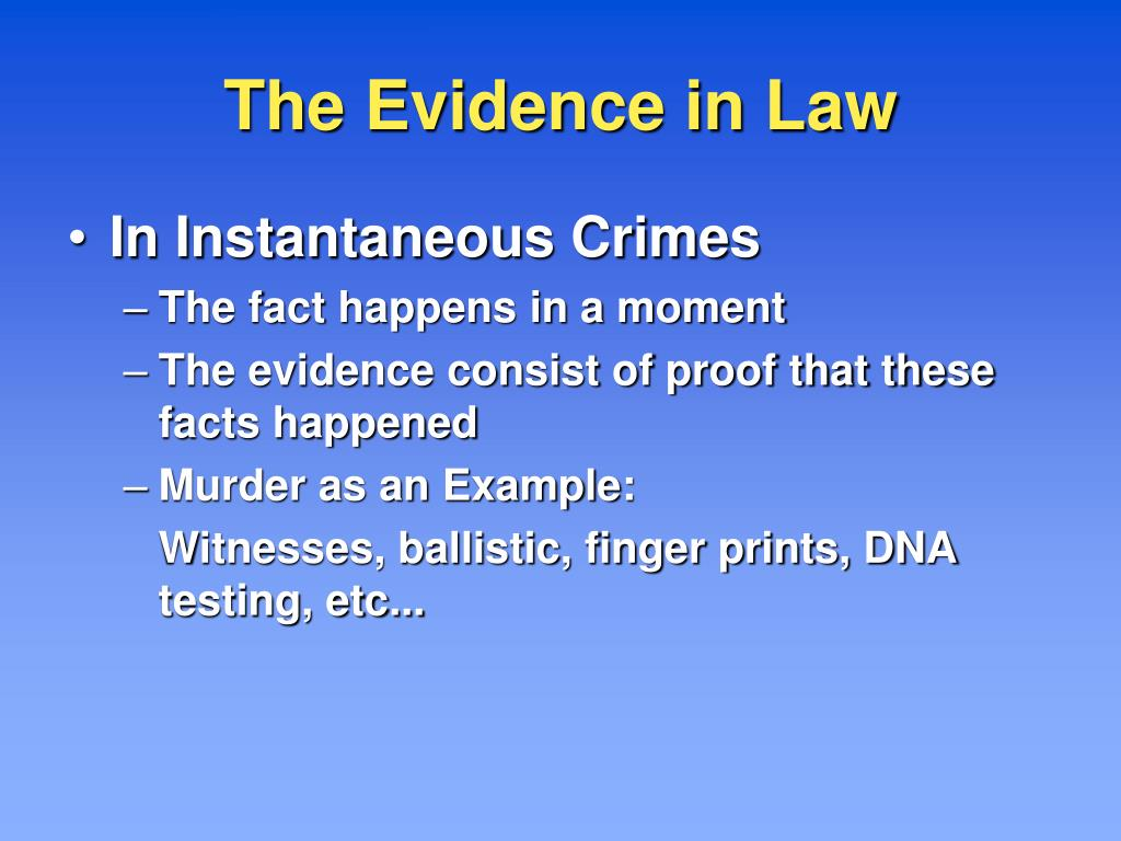 The Evidence in Law