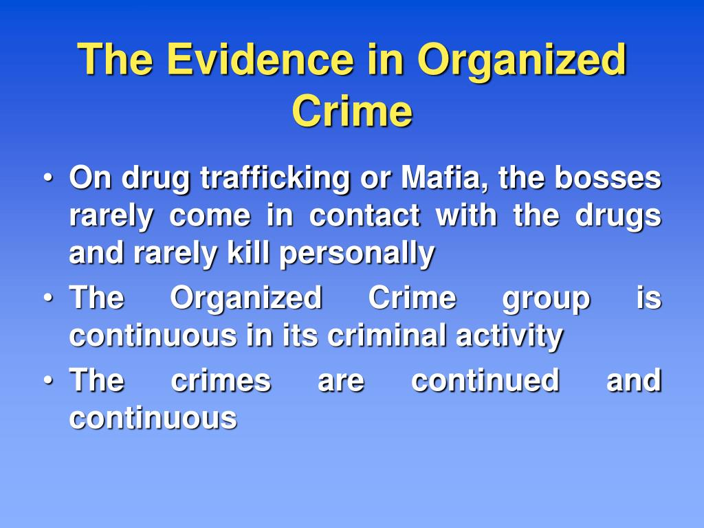 The Evidence in Organized Crime