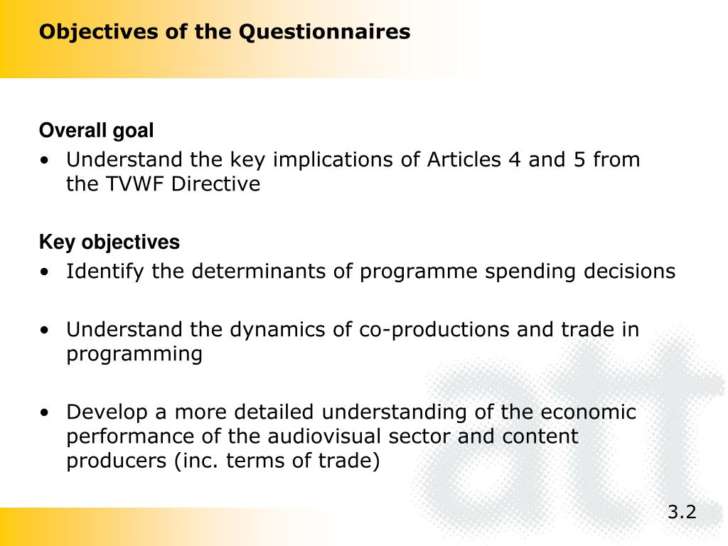 Objectives of the Questionnaires
