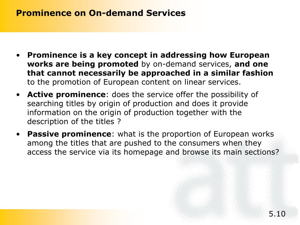 Prominence on On-demand Services