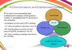 bt a communications and entertainment company