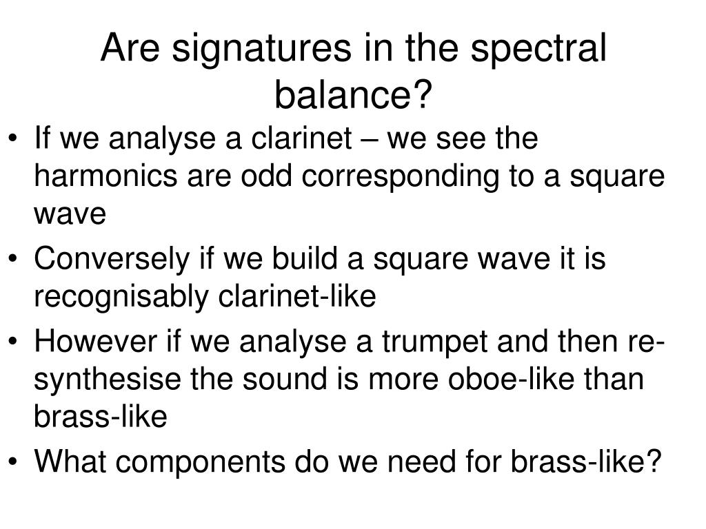 Are signatures in the spectral balance?