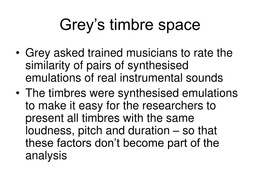 Grey's timbre space