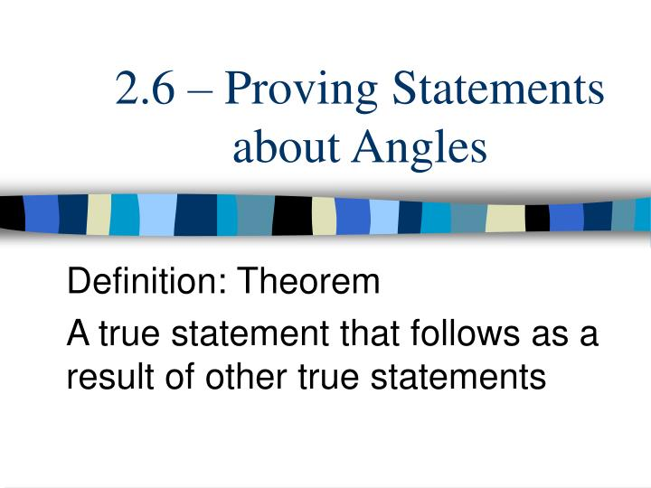 2 6 proving statements about angles