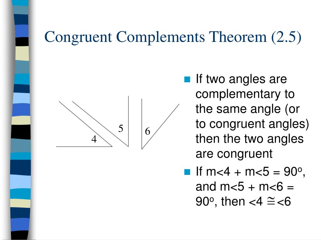 Congruent Complements Theorem (2.5)