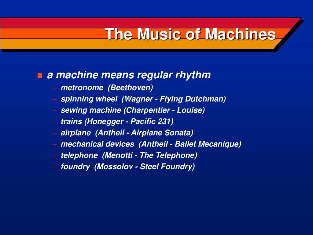 The Music of Machines